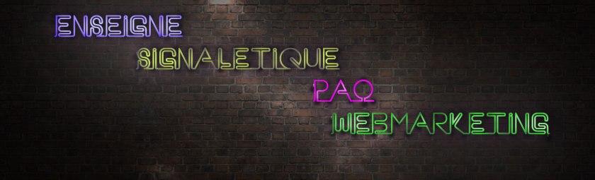 enseigne, signalétique, pao, webmarketing néon
